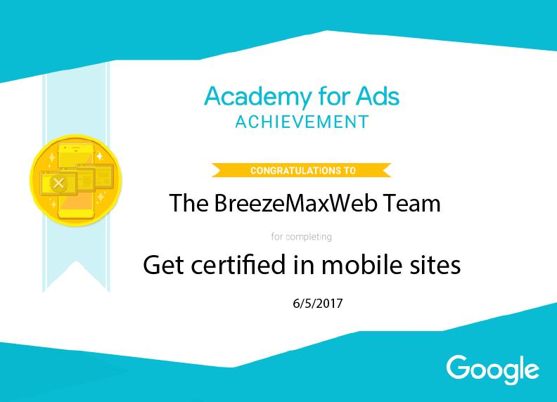 Breezemaxweb Employees Now Google Mobile Sites Certified